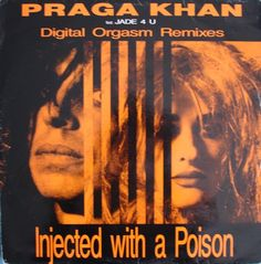 Praga Khan Feat. Jade 4 U - Injected With A Poison