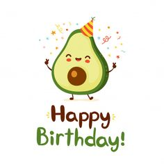 Happy B Day, Are You Happy, Just For You, Happy Birthday Hand Lettering, Avocado Cartoon, Happy Birthday Illustration, Cute Love Pictures, Cute Avocado, Happy Birthday Wishes
