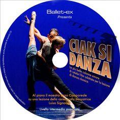 Ciak si danza, cd per le leziondi di danza classica Ciak si danza, Il nuovo splendido cd per lezioni di danza classica prodotto da Ballet-ex Al piano il Maestro Enzo Camporeale su una lezione della coreografa danzatrice
