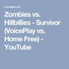 Home Free) Home Free Youtube, Home Free Band, Hillbilly, Zombies, Itunes