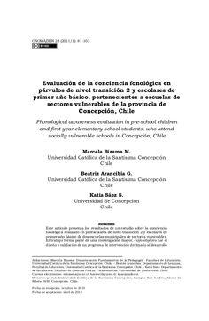 Evaluación de la conciencia fonológica en  párvulos de nivel transición 2 y escolares de  primer año básico, pertenecientes a escuelas de  sectores vulnerables de la provincia de concepción, chile