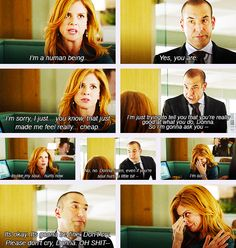Harvey: [about the fake tears] Wait, that time you cried and I let your parents stay at my condo? Donna: Yep. {gif}