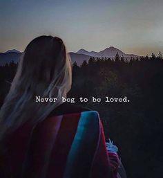 Never beg to be loved. via (https://ift.tt/2Jf85MW)