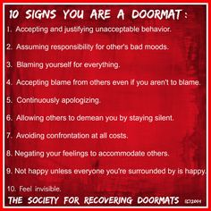 """I find """"door mat"""" offensive. I feel like calling someone who has survived abuse an inanimate object is a form of shaming and only serves to further lower their already low self esteem. Maybe instead of name calling, we should try empowering. Abusive Relationship, Toxic Relationships, Healthy Relationships, Relationship Tips, Doormat Quotes, Codependency Recovery, Codependency Quotes, Gaslighting Signs, Narcissist Quotes"""