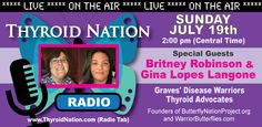 Thyroid advocates with Graves Disease, Hyperthyroidism and Hypothyroidism on Thyroid Nation RADIO.  Listen here: http://thyroidnation.com/archived-radio-shows/