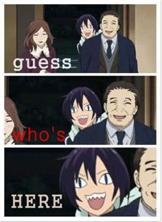 OH MY GOD!! What the hell is that?! It's YATO-SAMA!