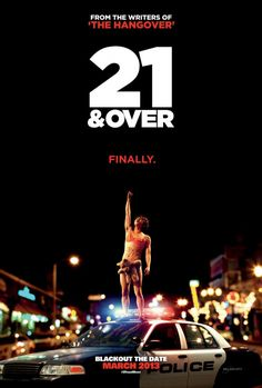 21 and Over | movie time with my lover♥