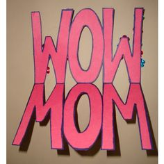 """Mother's Day """"WOW MOM"""" Card Craft"""
