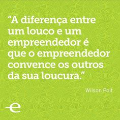 Quote by Wilson Poit.