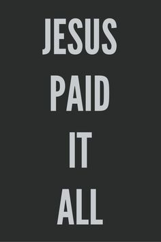 All to Him, I owed... Sin; It left a crimson stain, BUT He washed it white as snow.