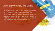 Simple Tips to Lose Weight Naturally and Quickly
