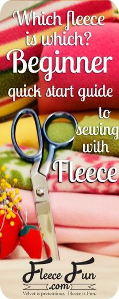 fleece is which? Your quick start guide to fleece. Which fleece is which? Your quick start guide to fleece. by Which fleece is which? Your quick start guide to fleece. Sewing Hacks, Sewing Tutorials, Sewing Crafts, Sewing Tips, Sewing Ideas, Sewing Blogs, Sewing Basics, Techniques Couture, Sewing Techniques