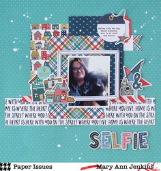 SELFIE by @maryannjenkins for the May Scrap Soup Challenge at @paperissuesteam  - maryannjenkins.com