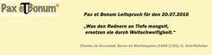 Pax et Bonum Leitspruch für den 20.07.2016