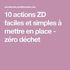 10 actions ZD faciles et simples à mettre en place - zéro déchet