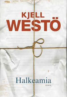 Halkeamia by Kjell Westö