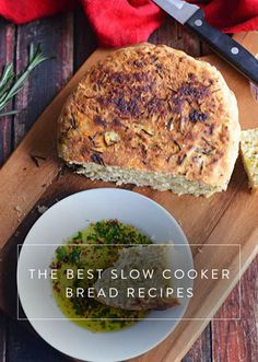 9 Ways to Make Bread in Your Slow Cooker. That's right, your slow cooker is good for more than making just rice. Crock-Pot bread. Here, nine bread recipes that'll blow your mind.