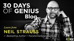 30 Days Of Genius Blog: Neil Strauss