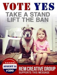 Lift the Ban on PittBulls 2012