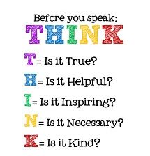 i love this poster, it is so important for children to think before they speak and this will help them remember
