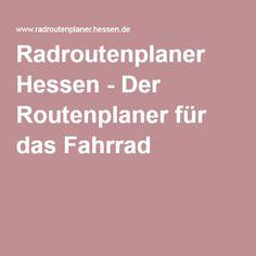 Radroutenplaner Hessen - Der Routenplaner für das Fahrrad