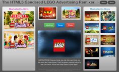 LEGO Advertising Remixer - see the ads in a whole new light and watch why I boy becomes a man and a girl becomes a woman. That thinking binary is acquired  is no news, but it's also fun to watch the machine work.