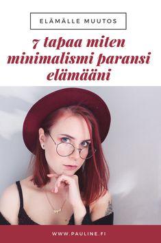 """""""En ole kauheasti tästä asiasta hehkuttanut, koska en ole nähnyt tarvetta. En ole tahtonut, sillä en ole kokenut sitä aikaisemmin tarpeelliseksi. Varsinkin kun asia on ollut hyvinkin suuri trendi nyt jo muutaman kuukauden. Olen nimittäin minimalisti. Päivä päivältä vain enemmän. Tässä postauksessa en pureudu syyhyn, miksi ja milloin idea syntyi, vaan kerron miten minimalismi on muuttanut elämääni. Parantanut oikeastaan. """""""