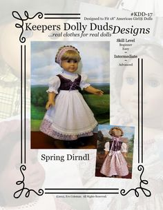 KeepersDollyDuds is pleased to present PDF Pattern Spring Dirndl, An Original KeepersDollyDuds design. KeepersDollyDuds has partnered American Girl Outfits, American Doll Clothes, Ag Doll Clothes, American Girls, Doll Dress Patterns, Doll Sewing Patterns, Clothing Patterns, Pdf Patterns, Ag Dolls