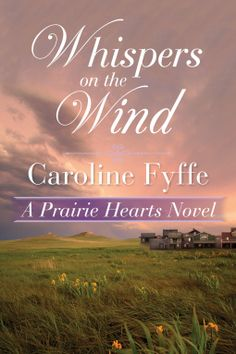 Whispers on the Wind | Caroline Fyffe | 9781503939059 | NetGalley