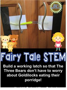 Students will build a latch for the three bears so they can keep Goldilocks out! Fairy Tale STEM from More Than a Worksheet $