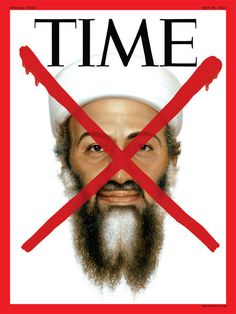 Making long hours at the office; here another special edition Time magazine. They repeat their tradition by x'ing Osama Bin Laden on this special new edition. Time Magazine, Magazine Covers, Magazine Spreads, Barack Obama, Tim O'brien, Newspaper Headlines, We Will Never Forget, Don't Forget, Modern History
