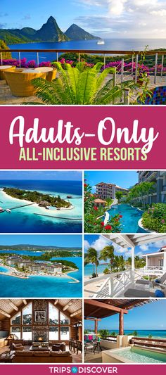 21 Best Adults-Only All-Inclusive Resorts in the World