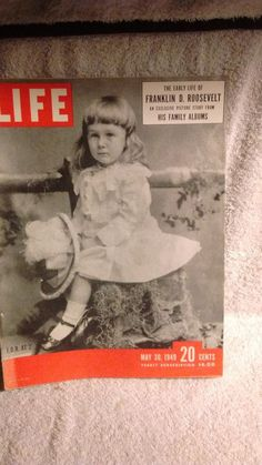 Life Magazine May 30 1949  The early years of Franklin D. Roosevelt