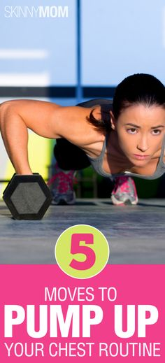 5 Moves to Pump up Your Chest Routine! Repin this so your reminded to workout smarter, not longer! Do everything you can to make your workout as smart as possible!