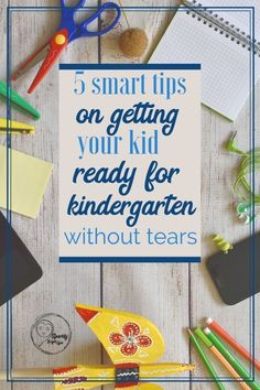 I've put together 5 smart tips on getting your kid ready for kindergarten without tears from my experiences the first time round, many years as a kindergarten teacher and this year's journey.