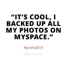 Resolve to print your photos in 2014.  Learn how #Preveal can help at www.getpreveal.com.  #print2014
