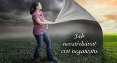 Jak nevstřebávat cizí negativitu | ProNáladu.cz