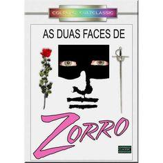 As duas faces do Zorro