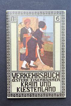 k.u.k. Monarchie Reiseführer Krain Küstenland Triglav Slowenien Görz Eisenbahn Baseball Cards, Paper, Slovenia, Viajes