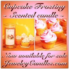 Brand New!  Just recently released, Cupcake Frosting!  Stop by and visit Jewelry Candles to check it out! :D YAY!!