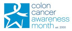 March - Colon Cancer Awareness Month