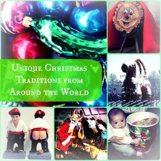 13 Strange, Fun, and Unique Holiday Traditions From Around The World  The Santa's Web La Befana 1 of 13 The Christmas Pickle 2 of 13 Christmas Log 3 of 13 Krampus 4 of 13 Finnish Cemeteries 5 of 13 The Yule Goat 6 of 13 Yuletide Lads and the Christmas Cat 7 of 13 Caganer 8 of 13 Caganer