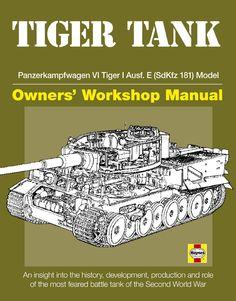 """Tiger Tank Manual"" by David Fletcher"