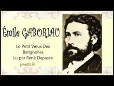 Émile GABORIAU – Le Petit Vieux Des Batignolles - YouTube