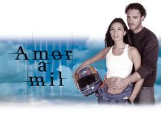 Amor a mil (2001) http://en.wikipedia.org/wiki/Amor_a_mil