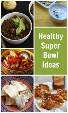 Healthy Super Bowl Ideas. All the healthy and fast ideas you need for your next big party!
