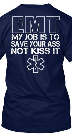 Funny EMT Shirts | Click to Buy