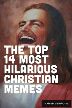 The Top 14 Most Hilarious Christian Memes,,,this is hilarious....it's not making fun of religion either...fyi