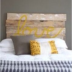 """Reclaimed wood """"love"""" headboard sign...use as an art piece on the big living room wall...use different words/colors but this basic concept"""