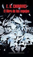 Entre montones de libros: El libro de los espejos. E. O. Chirovici